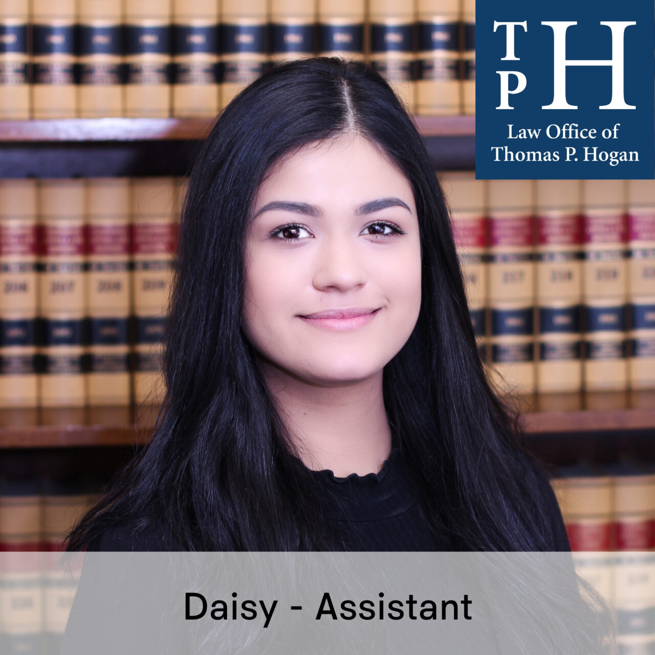 Daisy Assistant Law Office of Thomas P. Hogan