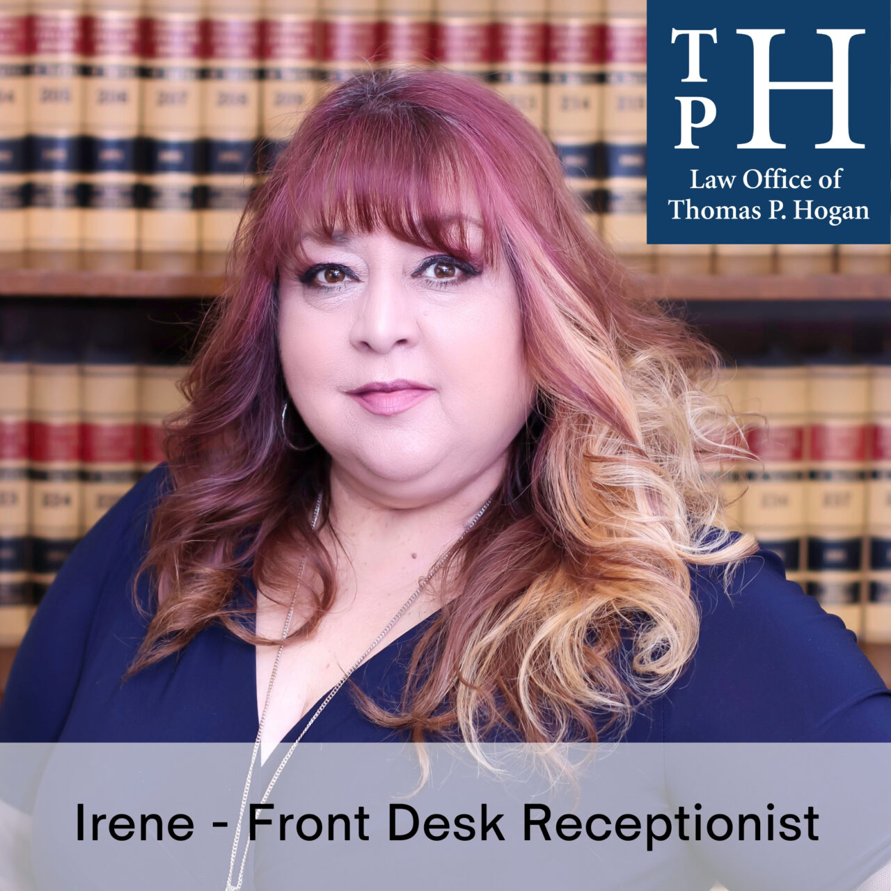 Irene Front Desk Law Office of Thomas P. Hogan