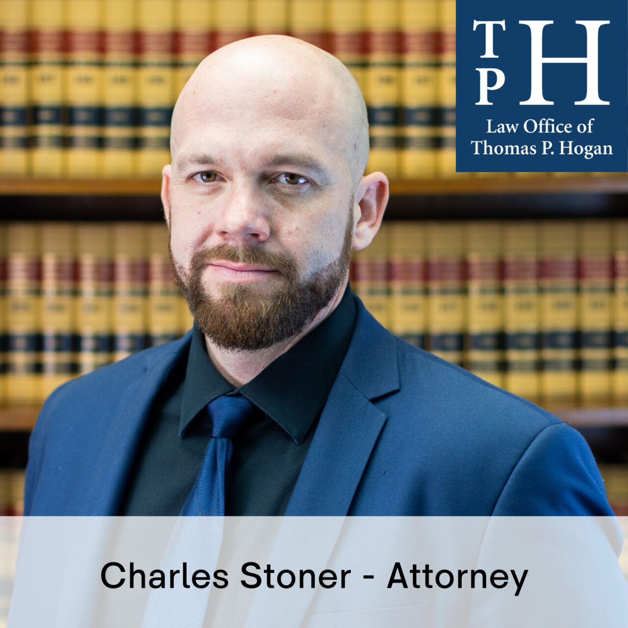 Charles Stoner Attorney Law Office of Thomas Hogan
